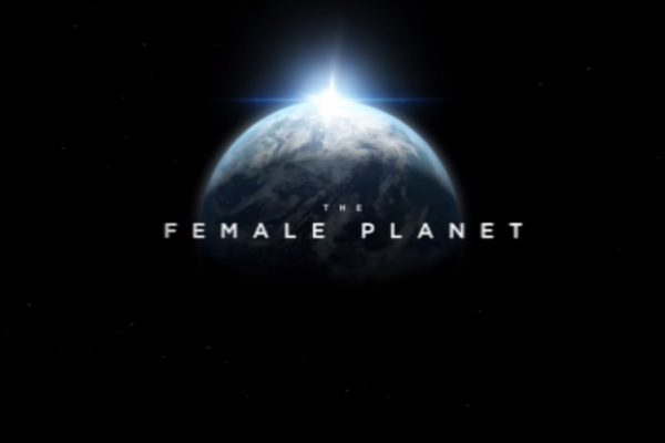 The Female Planet