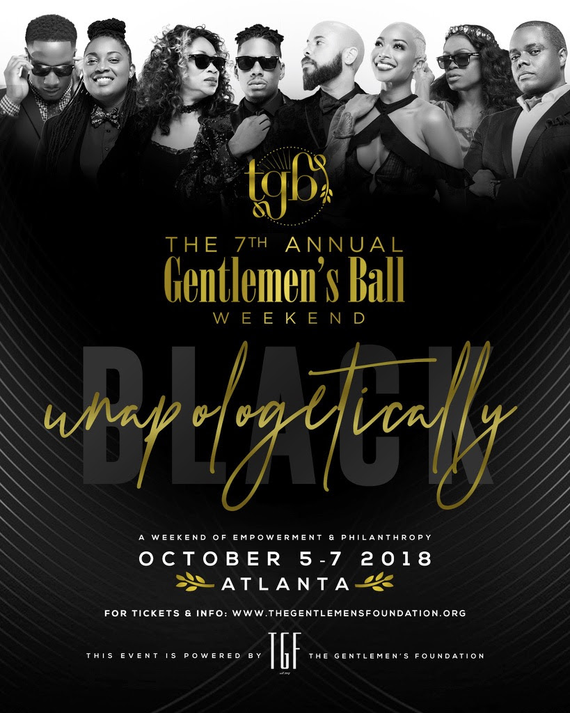 The 7th Annual Gentlemen's Ball - Unapologetically BLACK