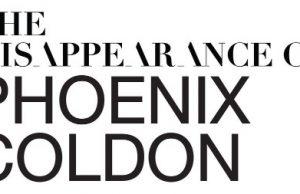 The Disappearance of Phoenix Coldon - Season 1
